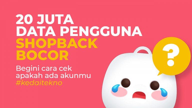 20 Juta Data Pengguna Shopback Bocor